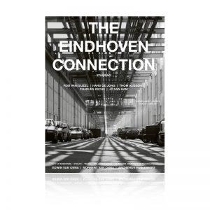 The Eindhoven Connection, Norbert van Onna, Robert van Gijzel, Thom Aussems, Charles Esche